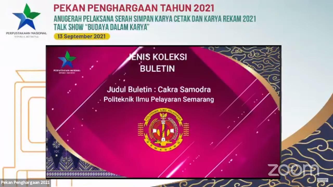 BULETIN CAKRA SAMODRA PIP SEMARANG TERIMA ANUGERAH PELAKSANA SERAH SIMPAN KARYA CETAK DAN KARYA REKAM 2021 DARI PERPUSTAKAAN NASIONAL REPUBLIK INDONESIA